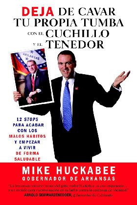 <!--:es-->Deja de Cavar tu Propia Tumba  con el Cuchillo y el Tenedor! . . . Novo Nordisk ofrece 35,000 copias GRATUITAS de la traducción al español del libro Deja de cavar tu propia tumba con el cuchillo y el tenedor, de Mike Huckabee<!--:-->