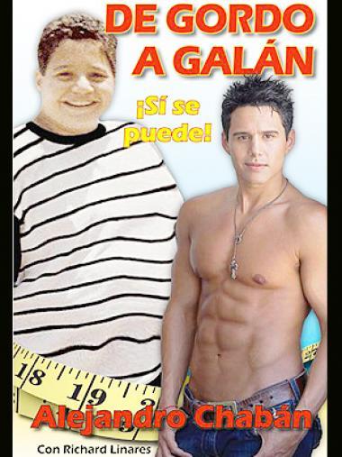 "<!--:es-->ALEJANDRO CHABAN: ""DE GORDO A GALAN""  –  A LA VENTA YA<!--:-->"