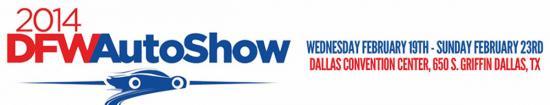 <!--:es-->2014 DFW Auto Show &#8230;Wednesday Feb- 19th- To Sunday- Feb-23-2014 Exhibicion de Auto in Dallas- Miercoles- Feb- 19th- Domingo-Feb- 23-2014s  Dallas Convention Center  650 S. Griffin Ave. Dallas, Texas<!--:-->
