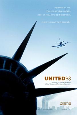 <!--:es-->UNITED 93 …Release Date: April 28th, 2006 (wide)<!--:-->