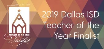 Eleven are finalists for Dallas ISD Teacher of the Year honors
