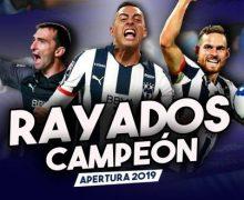 Rayados, campeón del Apertura 2019