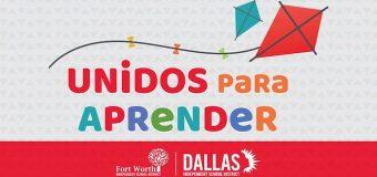 "Dallas ISD, Fort Worth ISD and  Univision launch educational TV Segment ""Unidos Para Aprender"""