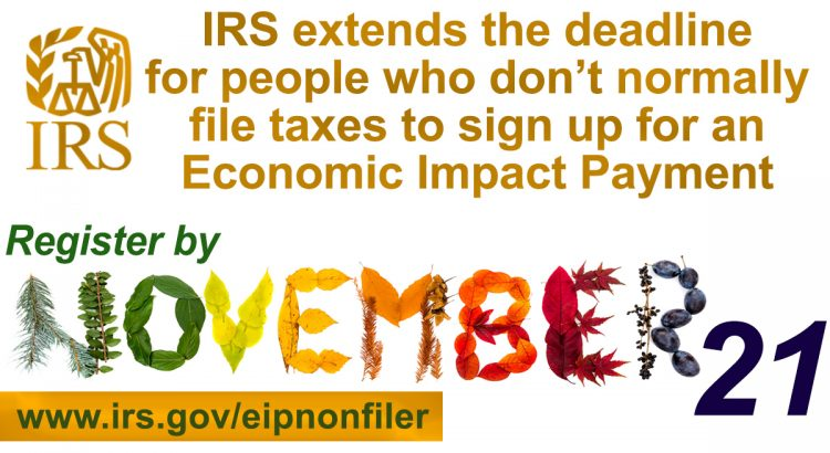 IRS extends Economic Impact Payment registration deadline for non-filers to Nov. 21